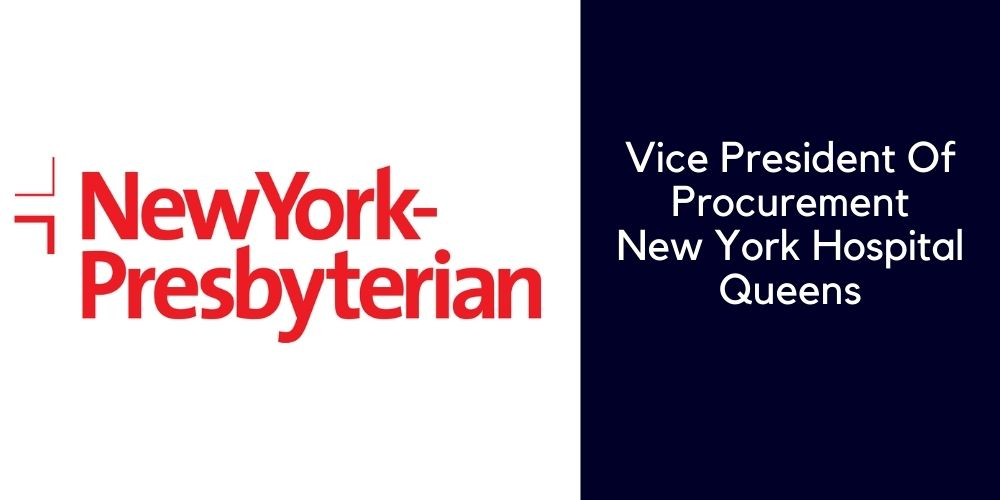 Vice President of Procurement<br>New York Hospital Queens