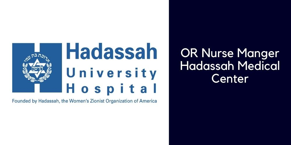 OR Nurse Manger Hadassah Medical Center
