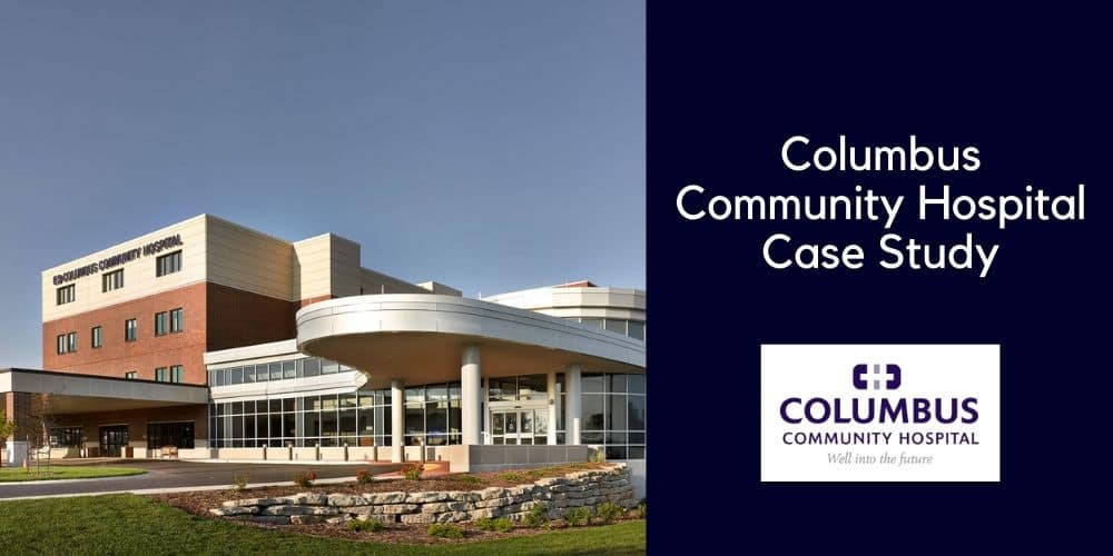 Columbus Community Hospital Case Study