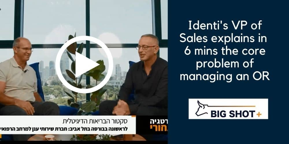 Identi's VP of Sales explains in 6 min the core problem of managing OR